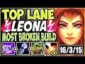 TOP LANE LEONA IS INSANE 🔥 3500HP & ONE SHOTS = BEYOND BROKEN! TOP Leona Season 9 League Of Legends