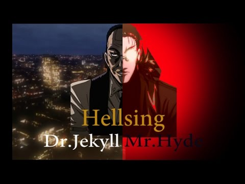 Hellsing.Jekyll and Hyde - Board of Governors #3 (AMV)