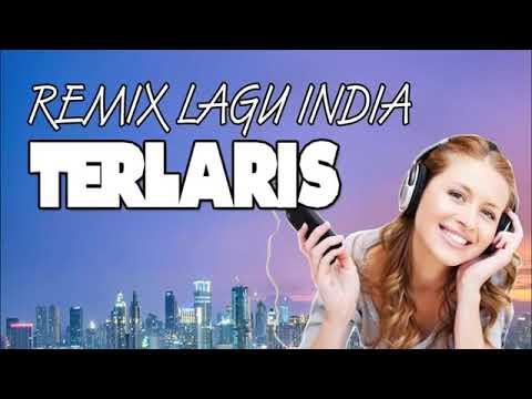 Download REMIX LAGU INDIA TERLARIS 2019