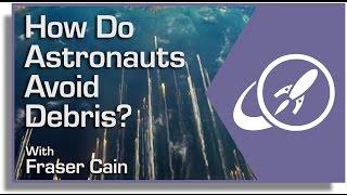 How Do Astronauts Avoid Debris?