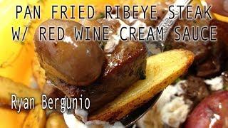 Pan Seared Ribeye Steak - Fingerling Potatoes, Mushroom, And Red Wine Cream Sauce