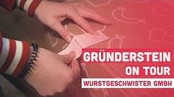 Gründerstein on Tour - Wurstgeschwister GmbH