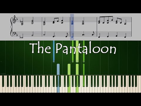 THE PANTALOON Piano Tutorial + Sheets +