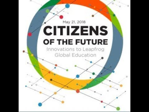 Citizens of the future: Innovations to leapfrog global education PM