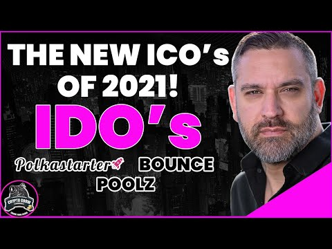 The NEW ICO's of 2021 - IDO's - Polkastarter, Bounce and Poolz