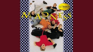 Madness (Is All In The Mind)