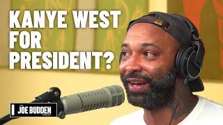 Kanye West For President? | The Joe Budden Podcast