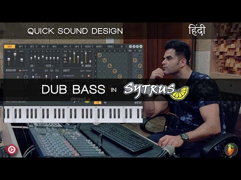 Quick Sound Design | How To Make Dubstep Bass With FL Studio Sytrus | Hindi | हिंदी