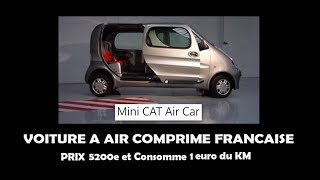 """Voiture à """"air comprimé""""  française  (1 euro au 100 Km) verra t- elle le jour? Lire descriptif"""