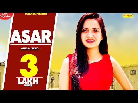 Sapna Chaudhary New Haryanvi Song : Asar : TR, Ruchika Jangid || Bantu Singal