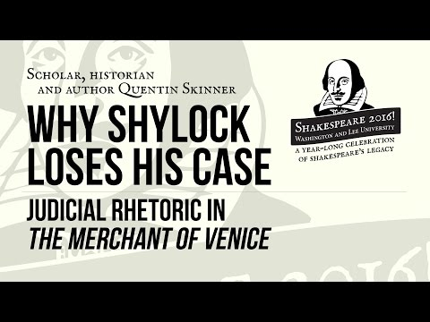 """Shakespeare 2016! with Quentin Skinner, """"Judicial Rhetoric in 'The Merchant of Venice'"""""""