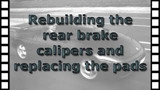 Rebuilding the rear brake calipers and replacing the brake pads on the Lotus Elan M100