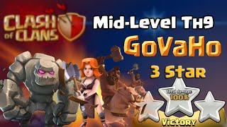 Clash of Clans | Mid Level TH9 GoVaHo 3 Star - Attack Strategy in Clash of Clans