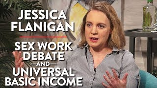 The Sex Work Debate and Universal Basic Income (Jessica Flanigan Pt. 2)