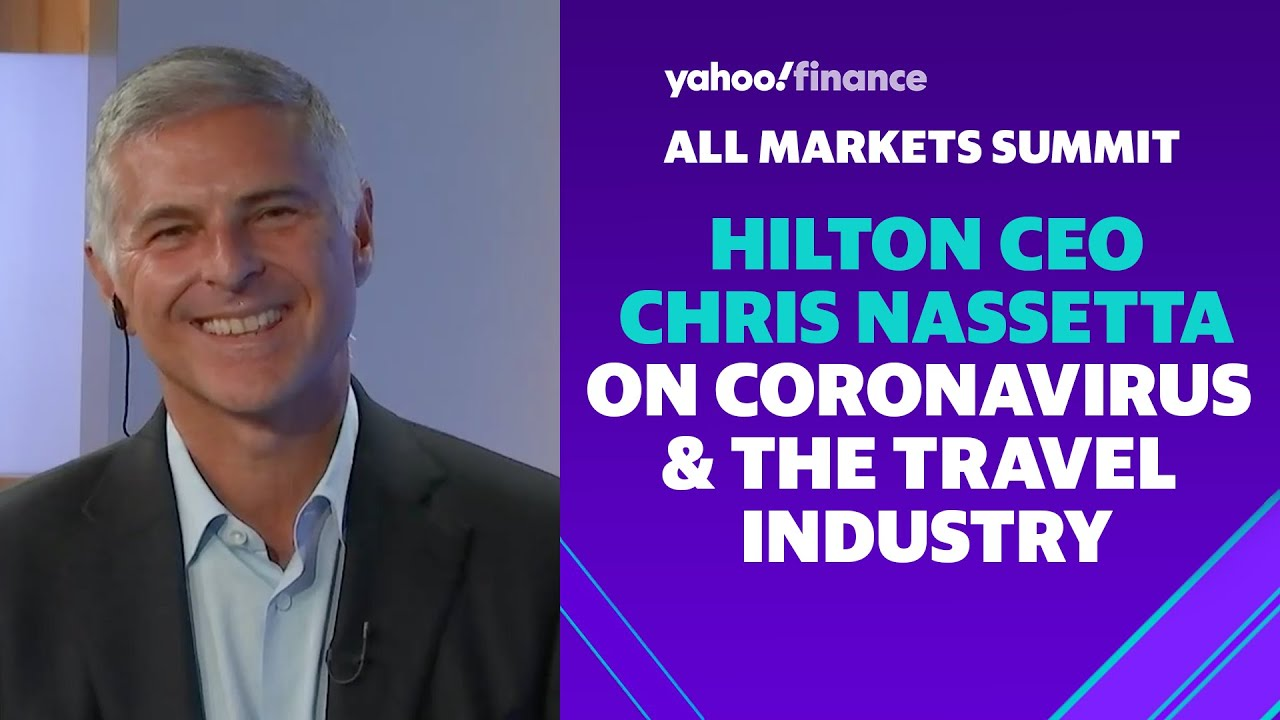 Hilton CEO Chris Nassetta on the travel industry during a COVID-19 era