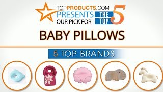 Best Baby Pillow Reviews 2017 – How to Choose the Best Baby Pillow