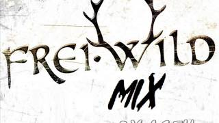 Frei.Wild Mix 2013 (Mixed by Aceh)