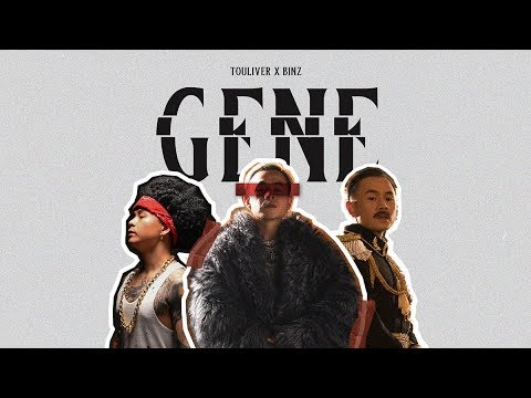 TOULIVER X BINZ - GENE [ OFFICIAL MV ]