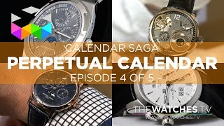 Calendar Watches Saga: The Perpetual Calendar & Secular Calendar