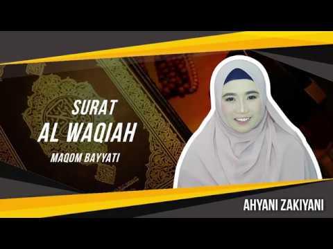 Surat Al Waqiah Maqom Bayyati - Ahyani Zakiyani