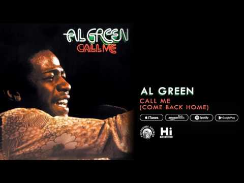 Al Green - Call Me (Come Back Home) [Official Audio]