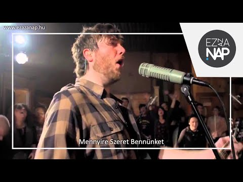 John Mark McMillan - How He Loves us (magyar felirattal)