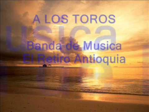 A LOS TOROS - PASODOBLE
