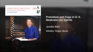 Preludium and Fuga in G: II. Moderato con Spirito