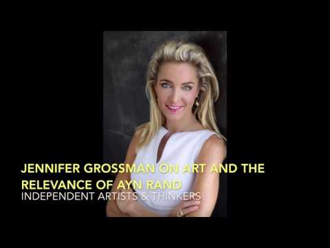 Jennifer Grossman on Art & Ayn Rand