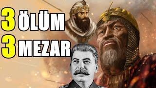YEZİD, TİMUR VE STALİN - 3 Ölüm 3 Mezar