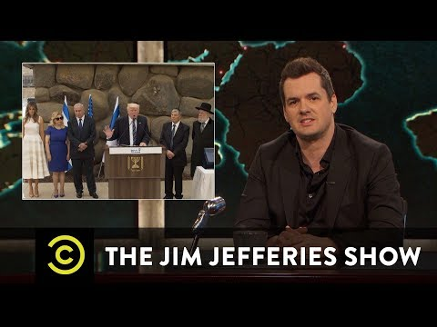 The Trumps Visit the Israeli Holocaust Museum - The Jim Jefferies Show - Comedy Central