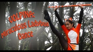 �������� ���� Volpina  Miraculous Ladybug Cosplay and Music Video ������