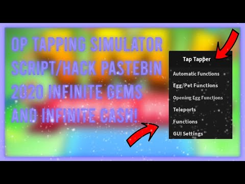 Op Tapping Simulator Script Pastebin 2020 Infinite Gems And Money Youtube