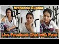 Indian Model Archanna Guptaa Live Facebook Chat With Fans || Film Actress Live Chat