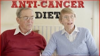 Anti Cancer Diet - What to eat when you have Cancer or Mesothelioma