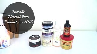 My Favorite Natural Hair Products of 2016
