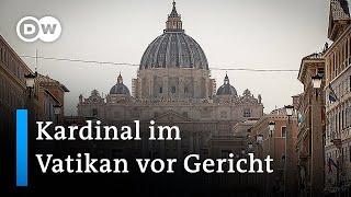 Prozess um Finanzskandal im Vatikan beginnt | DW Nachrichten