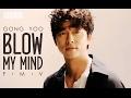 Blow My Mind Gong Yoo FMV Vol 2 mp3