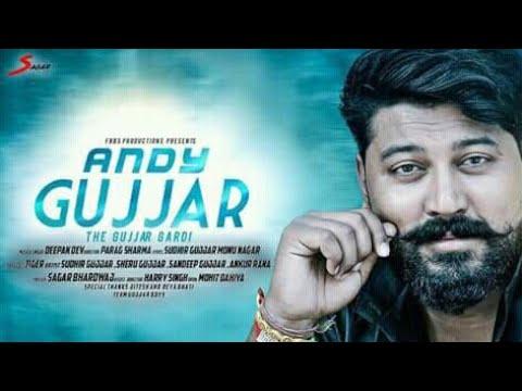New Gujjar Song|| Andy Gujjar|| ऐन्डी गुर्जर√Sudhir Gujjar|| Sandeep Gujjar || Monu Nagar