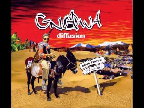 Gnawa Diffusion - Douga Douga ♫♪
