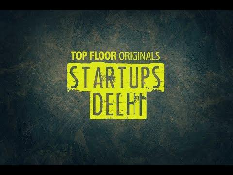 StartUps: Delhi