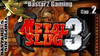 Metal Slug 3 B2SG #2 Robot ql pesao y la Tetera lanza lobitos cosmicos :O