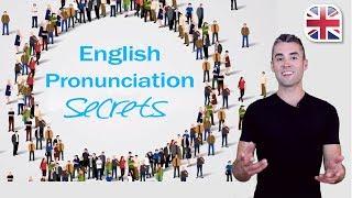 English Pronunciation Secrets - 5 Tips to Improve English Pronunciation