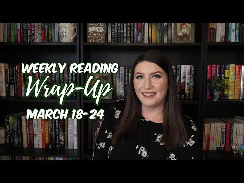 Weekly Reading Wrap-Up: March 18-24 Mp3