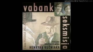 Henryk Kuźniak - Jeszcze raz Vabank