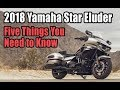 2018 Yamaha Star Eluder: 5 Things You Need To Know