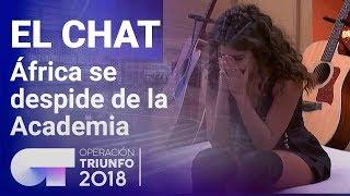 África se despide de la Academia | El Chat | Programa 3 | OT 2018