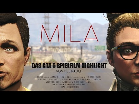 MILA  | GTA 5 Spielfilm | 2016 | UNRATED Film Industries