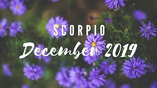 SCORPIO DECEMBER 2019 THE PAST BECKONS YOU ARE TRANSFORMING