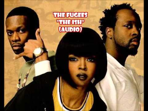 The Fugees – The Ish (audio)